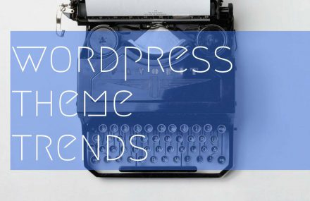 WORDPRESS THEME IN 2017 TRENDS FORECAST