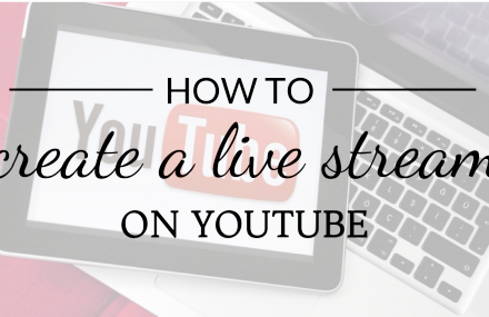 HOW TO CREATE LIVE STREAMING ON YOUTUBE – STEP-BY-STEP IMAGE TUTORIAL