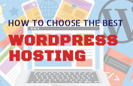 How to Choose the Best WordPress Hosting?