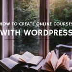 How to create online courses with WordPress
