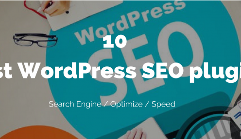 10 best WordPress SEO plugins and tools improve you Google rankings 2018