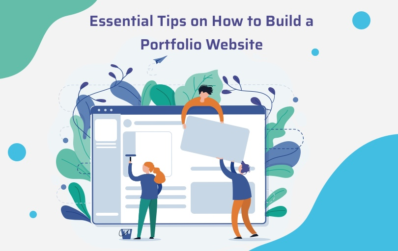 Essential Tips on How to Build a Portfolio Website