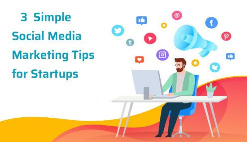 3  Simple Social Media Marketing (SMM) Tips for Startups