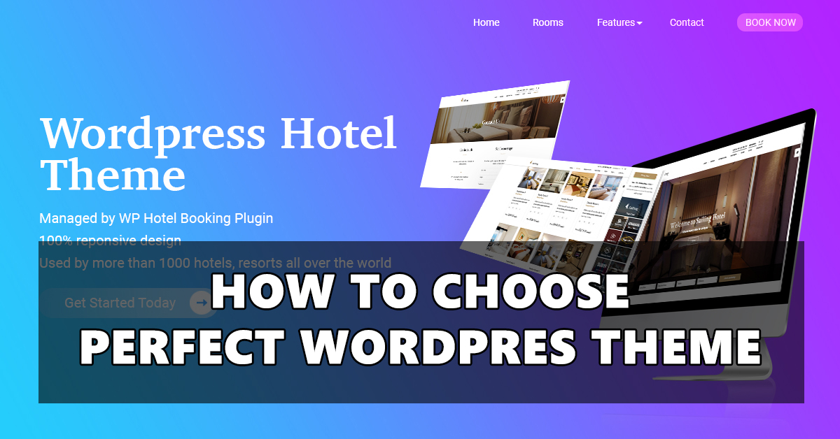 how to choose perfect wordpress theme