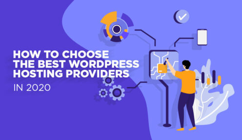 How to Choose the Best WordPress Hosting Providers in 2020