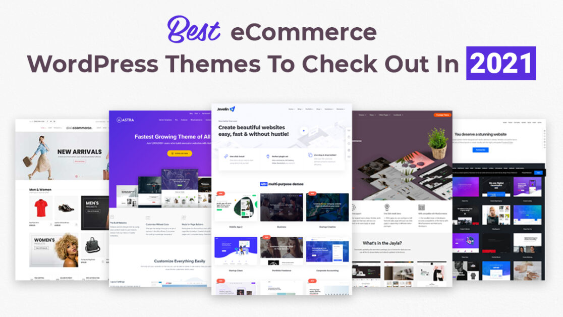 Best eCommerce WordPress Themes to Check Out in 2021