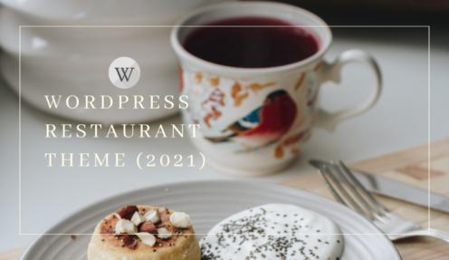 Best Cafe & Restaurant WordPress Themes (2021)