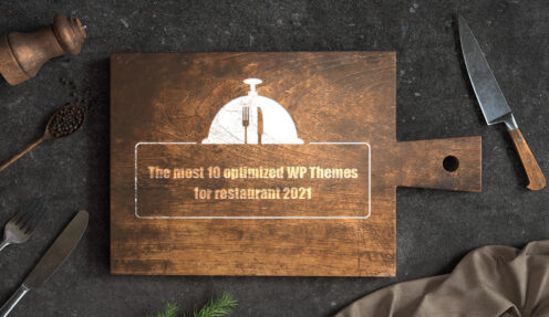 The most 10 optimized WordPress themes for restaurant 2021