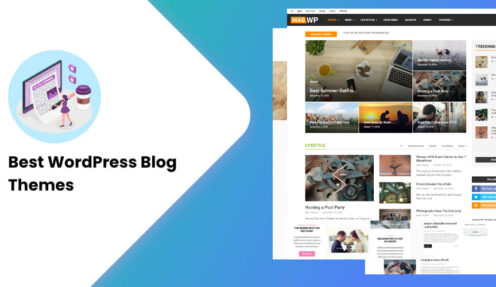 The 10 Best WordPress Blog Themes You Should Try in 2021