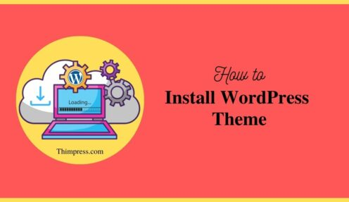 Beginners Guide: How to Install WordPress Theme (Step-by-Step)